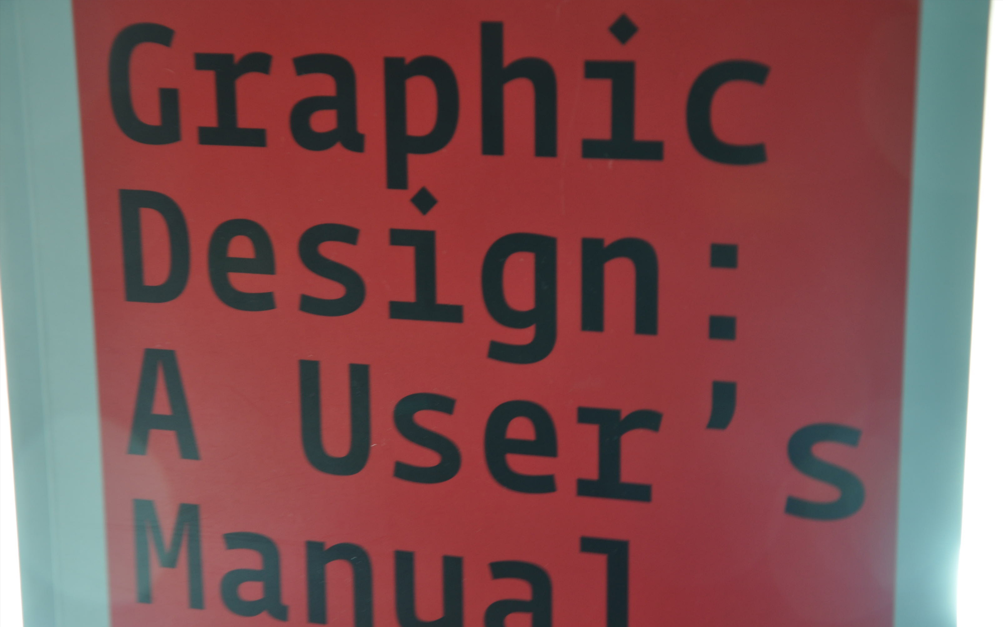 Graphic design: a users manual
